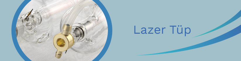 Lazer Tüp